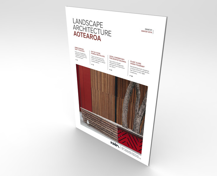 Landscape Architecture Aotearoa - Winter 16 edition